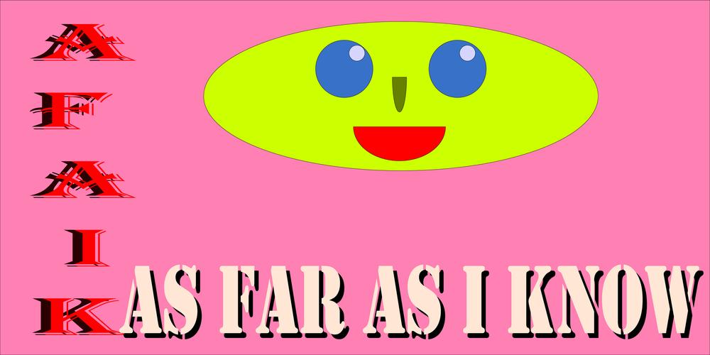 AFAIKはIT界隈ではよく使われる言葉だ